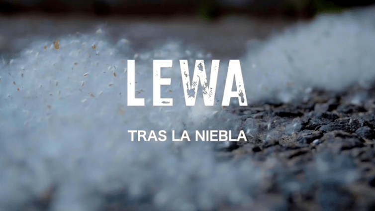 Lewa – Tras la niebla