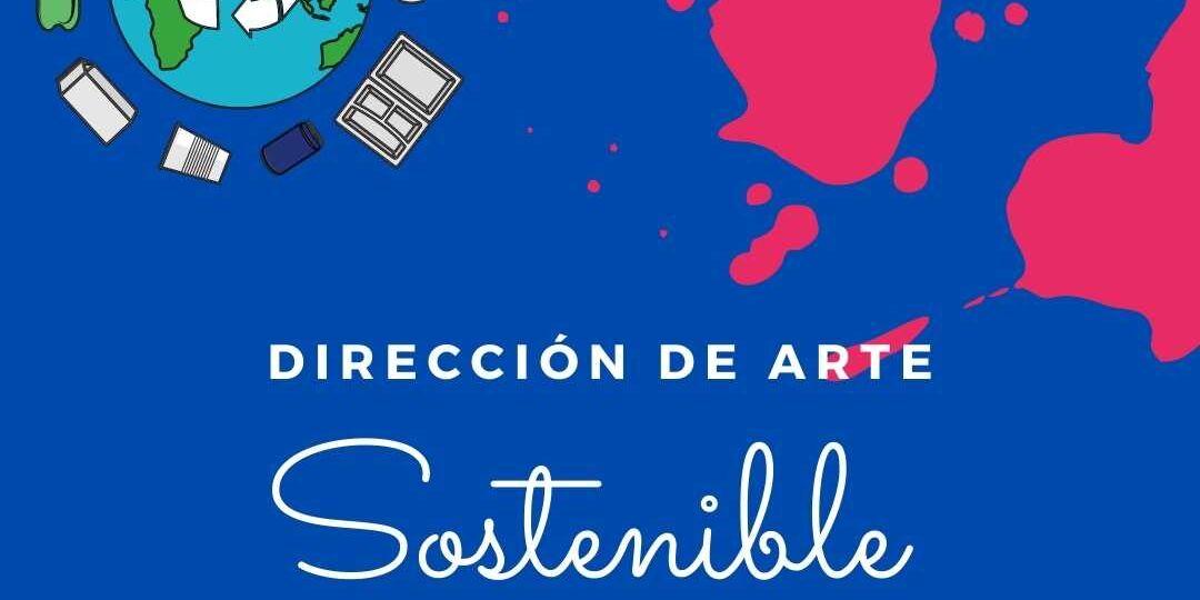 direccion arte sostenible